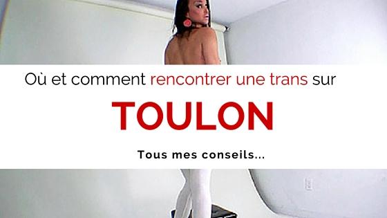 rencontre trans Toulon